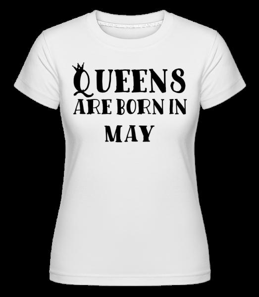 Queens se rodí v květnu - Shirtinator tričko pro dámy - Bílá - Napřed