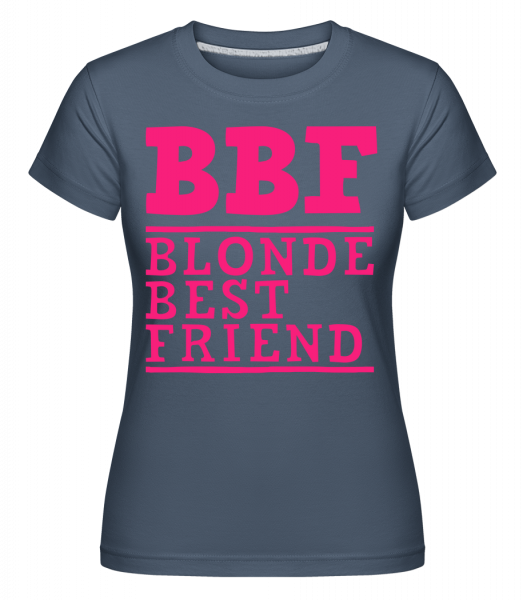BFF Blonde Best Friend -  Shirtinator tričko pro dámy - Džínovina - Napřed