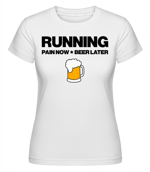 Běží Pivo - Motivace - Shirtinator tričko pro dámy - Bílá - Napřed