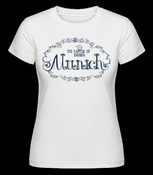 Mnichov, Německo - Shirtinator tričko pro dámy - Bílá - Napřed