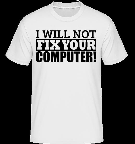 Nebudu opravit počítač -  Shirtinator tričko pro pány - Bílá - Napřed
