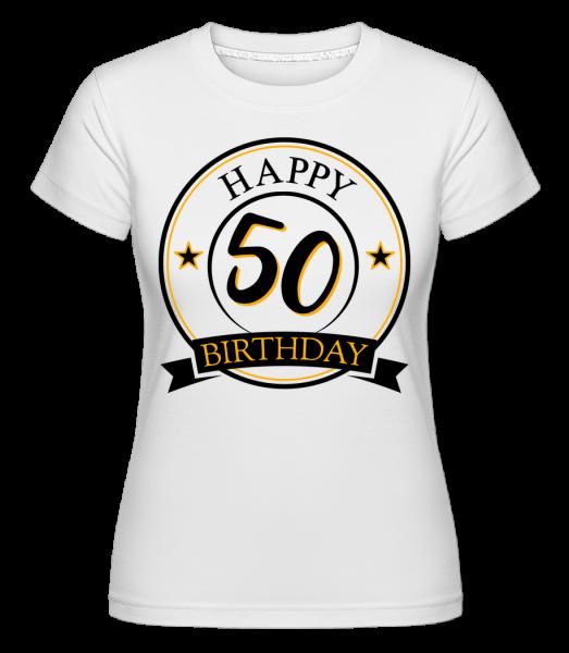 Happy Birthday 50 - Shirtinator tričko pro dámy - Bílá - Napřed