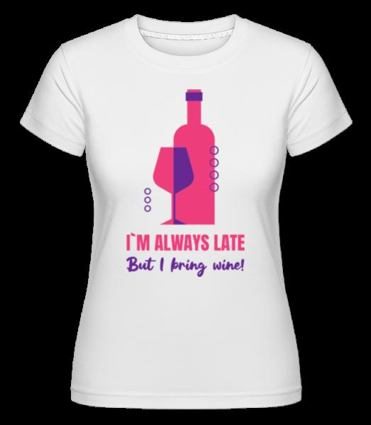 Vždycky pozdě, ale uvedu Wine - Shirtinator tričko pro dámy - Bílá - Napřed