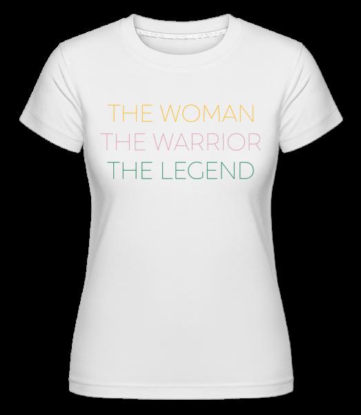 Žena bojovník Legenda - Shirtinator tričko pro dámy - Bílá - Napřed