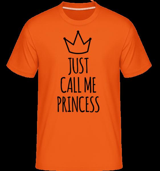 Just Call Me Princess - Shirtinator tričko pro pány - Oranžová - Napřed