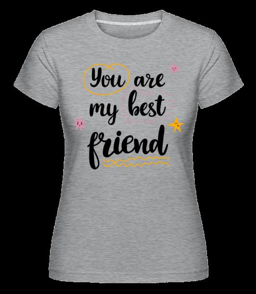 You Are My Best Friend - Shirtinator tričko pro dámy - Melirovĕ šedá - Napřed