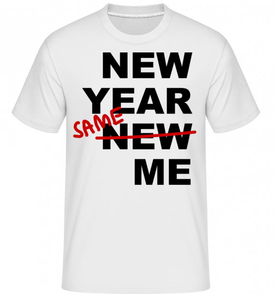 New Year Same Me -  Shirtinator tričko pro pány - Bílá - Napřed