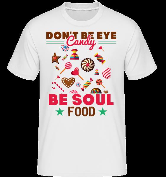 Candy Soul Food - Shirtinator tričko pro pány - Bílá - Napřed