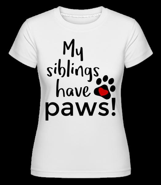 My Siblings Have Paws - Shirtinator tričko pro dámy - Bílá - Napřed