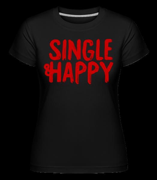 Jednotný a šťastný -  Shirtinator tričko pro dámy - Černá - Napřed