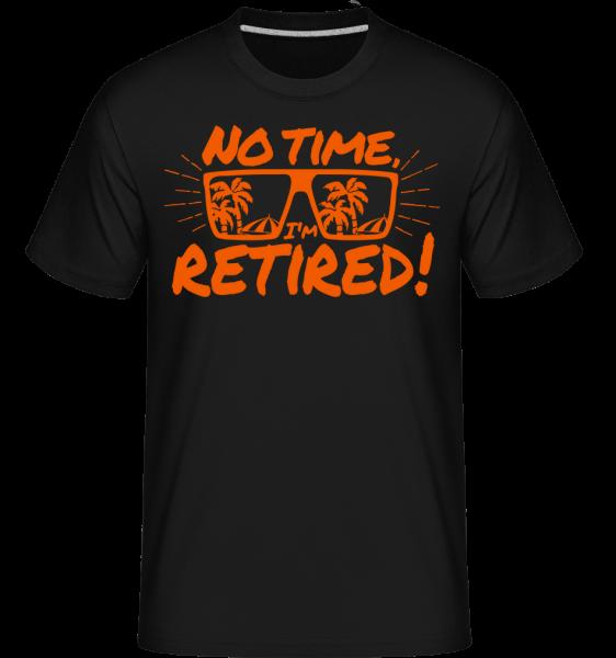No Time, já důchodci! -  Shirtinator tričko pro pány - Černá - Napřed