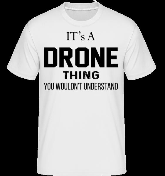 Je to Drone Thing - Shirtinator tričko pro pány - Bílá - Napřed