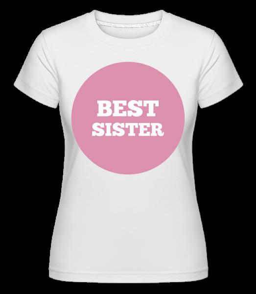 Best Sister -  Shirtinator tričko pro dámy - Bílá - Napřed