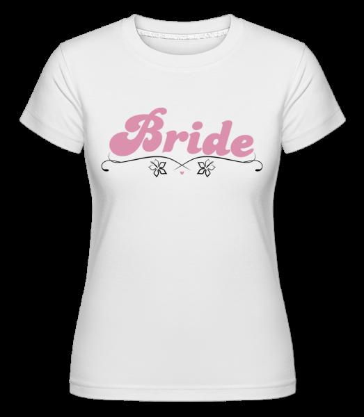 Nevěsta - Shirtinator tričko pro dámy - Bílá - Napřed