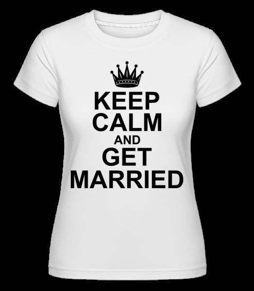 Mírněte se a ženit - Shirtinator tričko pro dámy - Bílá - Napřed