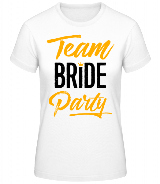 Team Bride Party - Basic T-Shirt - Bílá - Napřed