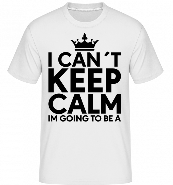 I Can't Keep Calm - Shirtinator tričko pro pány - Bílá - Napřed