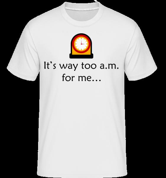 Je to příliš A.M For Me -  Shirtinator tričko pro pány - Bílá - Napřed
