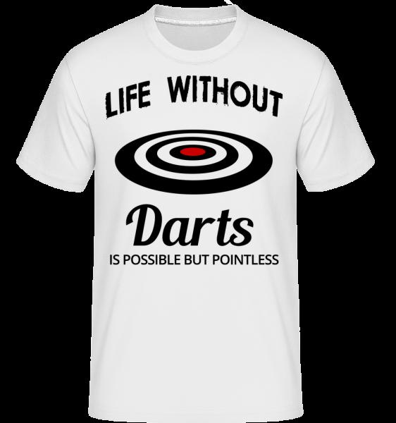 Life Without Darts - Shirtinator tričko pro pány - Bílá - Napřed