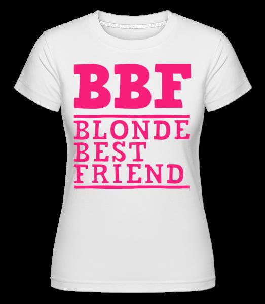 BFF Blonde Best Friend -  Shirtinator tričko pro dámy - Bílá - Napřed