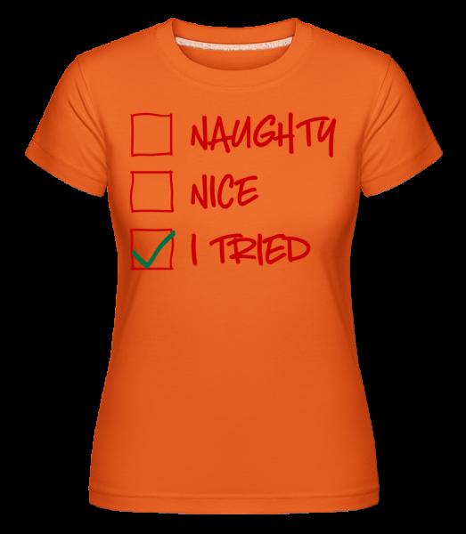 Naughty Pěkný jsem se pokusil - Shirtinator tričko pro dámy - Oranžová - Napřed