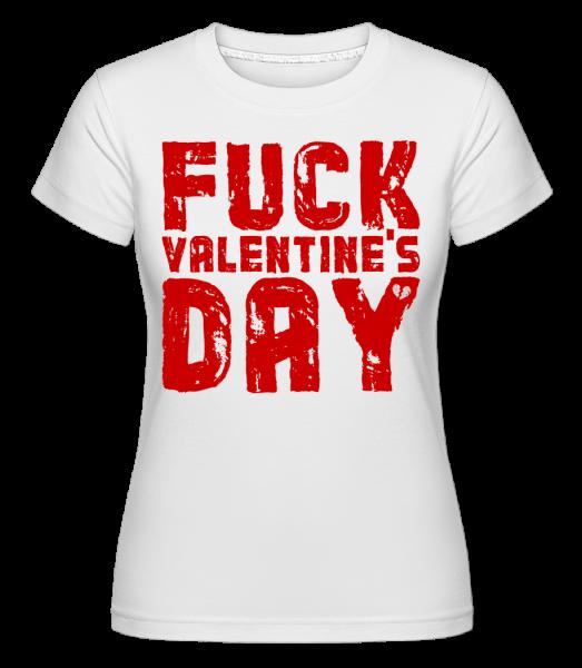 Fuck Valentines Day - Shirtinator tričko pro dámy - Bílá - Napřed