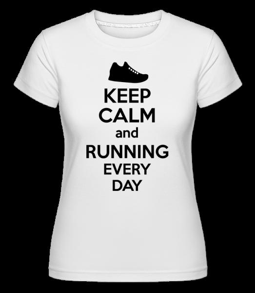 Zachovat klid a běží - Shirtinator tričko pro dámy - Bílá - Napřed