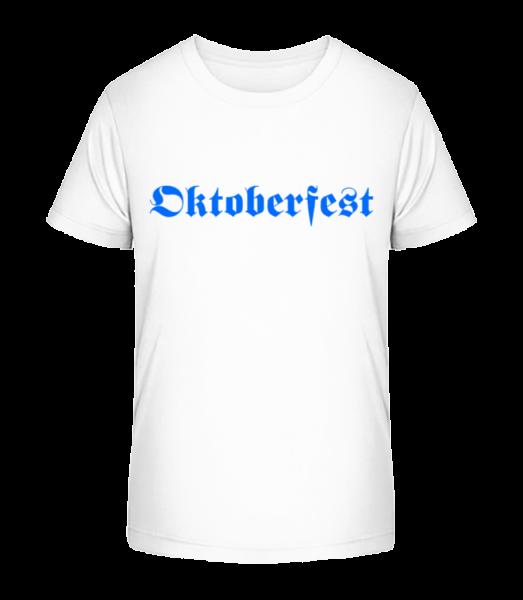 Oktoberfest - Detské Premium Bio tričko - Bílá - Napřed