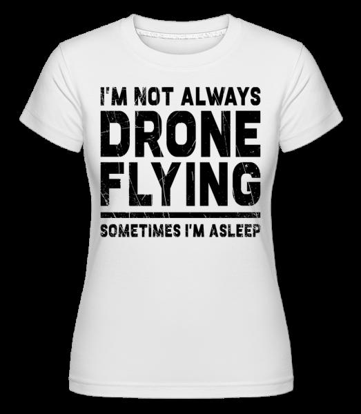 Občas spím - Shirtinator tričko pro dámy - Bílá - Napřed